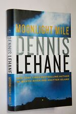 MOONLIGHT MILE By Dennis Lehane  First Edition 2010