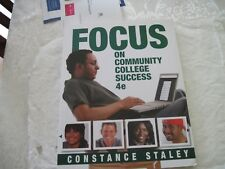 Cengage Learning's FOCUS: FOCUS on Community College Success by Constance Staley