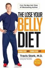The Lose Your Belly Diet by Travis Stork (2017, Hardcover)