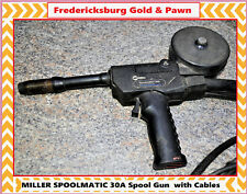 MILLER SPOOLMATIC 30A Spool Gun  with Cables. Fast Same Day Free Shipping!