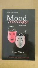 Mood-Swings 2nd Edition Paperback – Large Print, December, 1998 by Enid Vien  (A