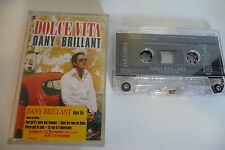DANY BRILLANT K7 AUDIO TAPE CASSETTE. DOLCE VITA.