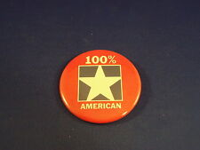 """100% American"" Lot of 3 Buttons pins pinbacks 2 1/4"" badges awards Large New!"
