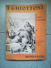 I GHIOTTONI TOMBARI MONDADORI ILLUSTRATO 1940