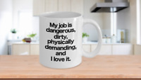 Dirty Jobs Mug White Coffee Cup Funny Gift for Hard Working Co-Worker