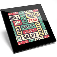 1 x Foreign Language Greeting Glass Coaster - Kitchen Student Gift #13050