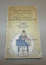 EARLY 1900's WHITE ROTARY ELECTRIC SEWING MACHINE INSTRUCTION & CARE MANUAL