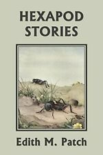 Hexapod Stories (Yesterday's Classics). Patch, M. 9781633341005 Free Shipping.#