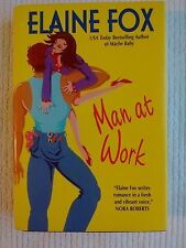 Man at Work by Elaine Fox Hardcover  B01