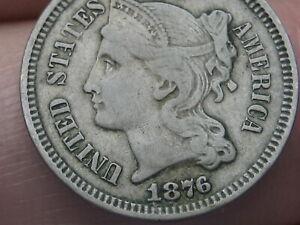 1876 Three 3 Cent Nickel- VF/XF Details