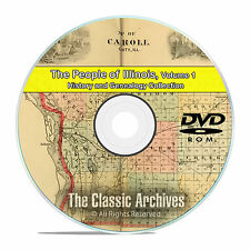 Illinois IL Vol 1, People Cities Towns, History & Genealogy 117 Books DVD CD B33