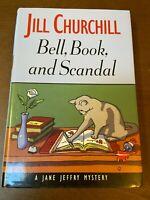 Bell, Book and Scandal~Jill Churchill~Hardcover, 2003~Jane Jeffry Mystery Novel