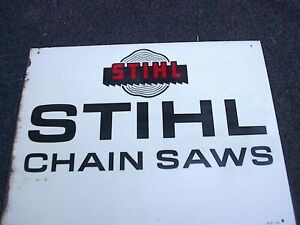 Vintage Stihl Chain Saws Metal Store Dealers Sign Original Chainsaw Sign 14 x 18