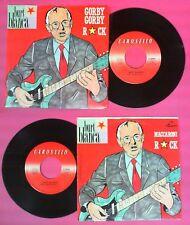 LP 45 7'' BURT BLANCA Gorby rock Maccaroni 1988 italy CAROSELLO no cd mc dvd