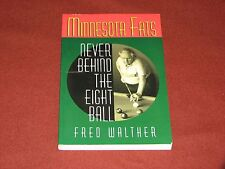 """2 Minnesota Fats ~ """"NEVER BEHIND THE EIGHT BALL""""  BOOKS  by Fred Walther"""