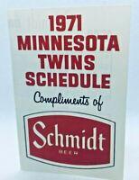 1971 Minnesota Twins Baseball TV Schedule Schmidt Beer #B