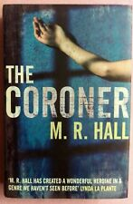 The Coroner By M. R. Hall  (Signed, 1st UK edition/1st Printing)