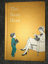 THE STORY HOUR Vintage 1969 CHILDRENS BOOK Poems NURSERY RHYMES 87 Stories HC