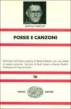 BRECHT Bertold, Poesie e canzoni. Einaudi, NUE, 1975