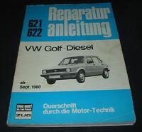 Reparaturanleitung VW Golf I Typ 17 Diesel ab Baujahr September 1980!