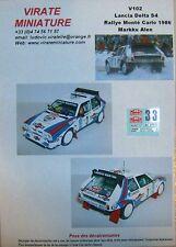 V102 LANCIA DELTA S4 RALLYE MONTE CARLO 1986 MARKKU ALEN DECALS VIRATE