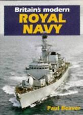 Britain's Modern Royal Navy,Paul Beaver