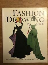 Fashion Drawing in Vogue by William Packer preface David Hockney ISBN 0500275289