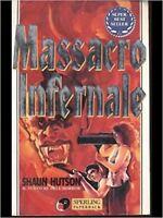 Massacro Infernale,Hutson, Shaun  ,Sperling Paperback,1994