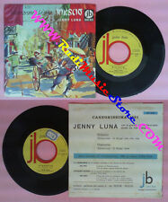 LP 45 7'' JENNY LUNA Rikscio'Stanotte italy JUKE BOX JB 2103 no cd mc dvd