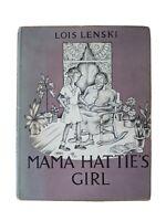 Mama Hattie's Girl Lois Lenski 1953 Stated First Edition 1st Printing HCDJ