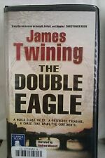 The Double Eagle by James Twining: Unabridged Cassette Audiobook (EE5)