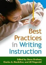 Best Practices in Writing Instruction (Solving Problems In Teaching Of Literacy)