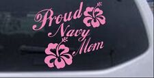 Proud Navy Mom Hibiscus Flowers Car or Truck Window Laptop Decal Pink 6X6.5