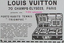 PUBLICITE LOUIS VUITTON PORTE HABITS TENNIS TRIOMPHE RAQUETTE DE 1925 FRENCH AD