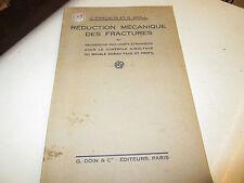 reduction mecanique des fractures ..G.PASCALIS/R.WEILL...1934