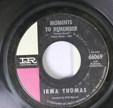 Hear! Northern Soul 45 Irma Thomas - Moments To Remember / Times Have Changed On