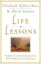 Life Lessons: Two Expe.. 9780684870755 by Kubler-Ross, Elisabeth, Kessler, David