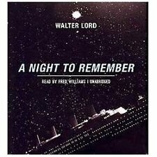 A Night to Remember by Walter Lord (2012, CD Audio, Unabridged) - TITANIC