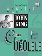 John King - The Classical Ukulele [Jumpin' Jim's Ukulele Masters]