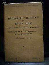 REGLES D'UTILISATION DU BETON ARME'. 1948.