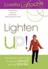 Lighten Up!: The Authentic and Fun Way to Lose You