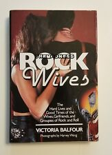Rock Wives Hard Cover Book Victoria Balfour First Print w Dust Jacket