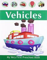 Vehicles (My Very First Preschool Book), Very Good Books