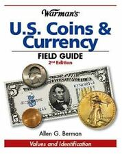 Warman's U. S. Coins and Currency Field Guide Values Identification 2nd Edition