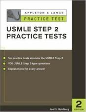 Appleton and Lange's Practice Tests for the USMLE Step 2 by Joel S. Goldberg...