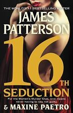 Women's Murder Club: 16th Seduction 16 by James Patterson and Maxine Paetro (201