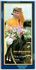 CHRIS McCARRON DAY, CAME HOME IN 2002 HOLLYWOOD PARK HORSE RACING PROGRAM!