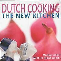 Dutch cooking: the new kitchen-M. Sikkel, Manon Sikkel, M. Klonhammer, G. Witte