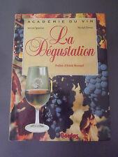 La dégustation, Académie du vin S.Spurrier/M.Dovaz Bordas 1991 French Wine book