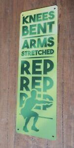 KNEES BENT ARMS STRETCHED REP REP REP Tin metal sign Exercise Fun UK seller